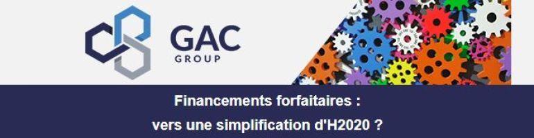 Financements forfaitaires : vers une simplification d'H2020 - GAC GROUP