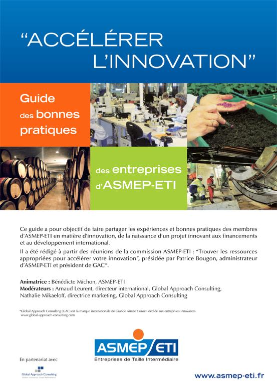 Guide des bonnes pratiques des entreprises d'ASMEP-ETI « Accélérer l'innovation » - GAC GROUP