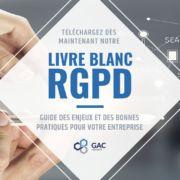 Téléchargez le livre blanc sur les enjeux du RGPD